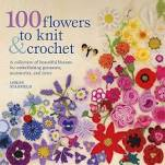 "...and the geranium from ""100 flowers to knit & crochet""."